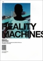 Reality Machines: Mirroring the Real in Contemporary Dutch Architecture : Photography and Design артикул 1522a.