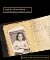 Inside Anne Frank's House : AN ILLUSTRATED JOURNEY THROUGH ANNE'S WORLD артикул 1532a.