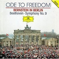 Ode To Freedom Bernstein In Berlin Beethoven Symphony No 9 артикул 9440b.
