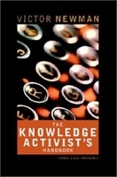 The Knowledge Activist's Handbook : Adventures from the Knowledge Trenches артикул 9284b.