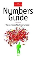Numbers Guide: The Essentials of Business Numeracy, Fifth Edition (The Economist Series) артикул 9287b.