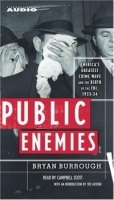 Public Enemies: America's Greatest Crime Wave and the Birth of the FBI, 1933-34 артикул 9304b.