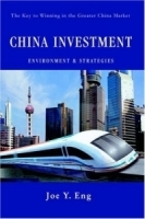 China Investment Environment & Strategies : The Key to Winning in the Greater China Market артикул 9316b.