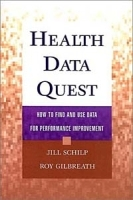 Health Data Quest : How to Find and Use Data for Performance Improvement артикул 9334b.