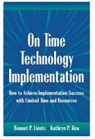 On Time Technology Implementation: How to Achieve Implementation Success with Limited Time and Resources артикул 9346b.
