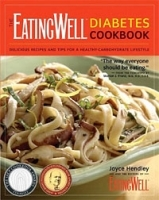 The EatingWell Diabetes Cookbook: Delicious Recipes and Tips for a Healthy-Carbohydrate Lifestyle артикул 9360b.