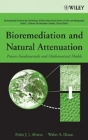 Bioremediation and Natural Attenuation : Process Fundamentals and Mathematical Models (Environmental Science and Technology: A Wiley-Interscience Series of Texts and Monographs) артикул 9376b.