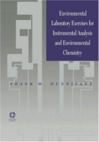 Environmental Laboratory Exercises for Instrumental Analysis and Environmental Chemistry артикул 9378b.