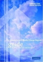 The International Climate Change Regime : A Guide to Rules, Institutions and Procedures артикул 9398b.