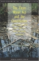 The Clean Water Act and the Constitution: артикул 9401b.