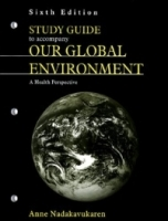 Study Guide to Accompany Our Global Environment: A Health Persepctive артикул 9408b.