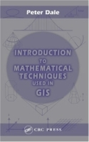 Introduction to Mathematical Techniques used in GIS артикул 9414b.