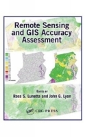 Remote Sensing and GIS Accuracy Assessment артикул 9446b.
