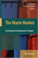 The Waste Market: Institutional Developments in Europe артикул 9459b.