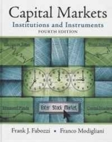 Capital Markets: Institutions and Instruments (4th Edition) артикул 9468b.