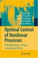 Optimal Control of Nonlinear Processes: With Applications in Drugs, Corruption, and Terror артикул 9475b.