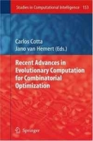Recent Advances in Evolutionary Computation for Combinatorial Optimization (Studies in Computational Intelligence) артикул 9478b.